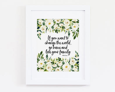 Christian Gifts | Christian Wall Art | If you want to change the world.  Mother Teresa | [theme] | [occasion]  | [colour] |