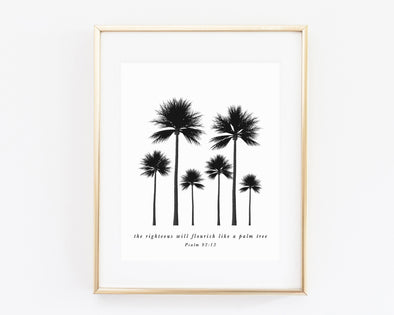 Psalm 92:12 | The Righteous Will Flourish Like A Palm Tree | Christian Printables | Bible Verse Wall Art | Christian Gifts | Scripture Decor | Wondrous Works | Etsy | Black and White