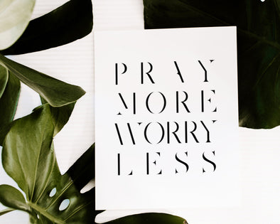 Christian Gifts | Christian Wall Art | Pray More Worry Less | [theme] | [occasion]  | [colour] |