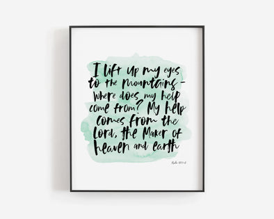 Christian Wall Art | Christian Gifts | Psalm 121:1-2 | I lift my eyes to the mountians