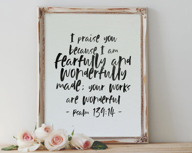 Psalm 139:14 | I praise you because I am fearfully and wonderfully made | Christian Printables | Bible Verse Wall Art | Christian Gifts | Scripture Decor | Wondrous Works | Etsy | Black and white