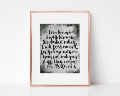 Psalm 23:4 | Even though I walk through the darkest valley | I will fear no evil | for You are with me | Christian Printables | Bible Verse Wall Art | Christian Gifts | Scripture Decor | Wondrous Works | Etsy | Grey