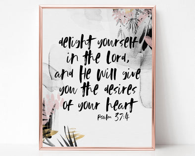 Psalm 37:4 | Delight yourself in the Lord, and He will give you the desires of your heart | Christian Printables | Bible Verse Wall Art | Christian Gifts | Scripture Decor | Wondrous Works | Etsy | Grey Blush