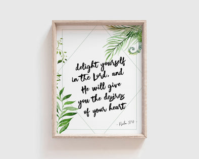 Psalm 37:4 | Delight yourself in the Lord, and He will give you the desires of your heart | Christian Printables | Bible Verse Wall Art | Christian Gifts | Scripture Decor | Wondrous Works | Etsy | Green
