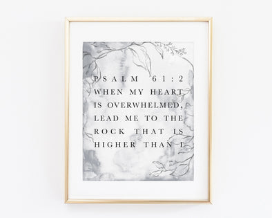Psalm 61:2 | When my heart is overwhelmed | lead me to the rock that is higher than I | Christian Printables | Bible Verse Wall Art | Christian Gifts | Scripture Decor | Wondrous Works | Etsy | tsy | Instant Downloads | Digital Downloads | Bible Calligraphy | 8 x 10 | Grey