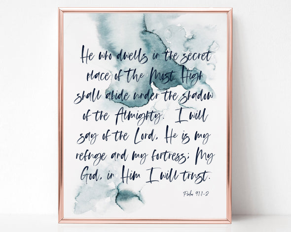 Psalm 91:1-2 | He who dwells in the secret place of the Most High shall abide under the shadow of the Almighty | Christian Printables | Bible Verse Wall Art | Christian Gifts | Scripture Decor | Wondrous Works | Etsy | Blue