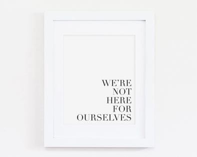 We're not here for ourselves | Christian Printables | Bible Verse Wall Art | Christian Gifts | Scripture Decor | Wondrous Works | Etsy | Black and White | Minimalist