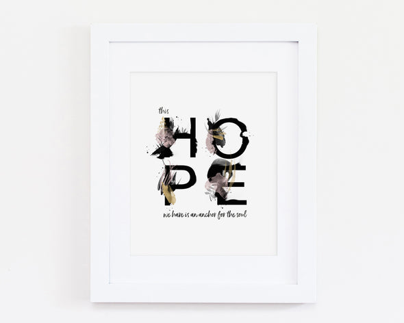 Christian Gifts | Christian Wall Art | This Hope We Have Is An Anchor For The Soul | [theme] | [occasion]  | [colour] |