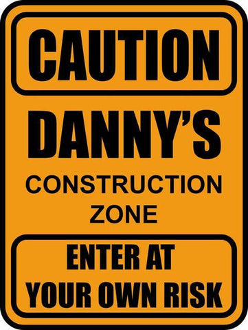 Caution Sign -Custom