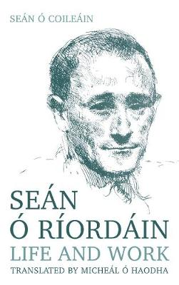 New Biography of Irish Language Poet Sean O Riordain