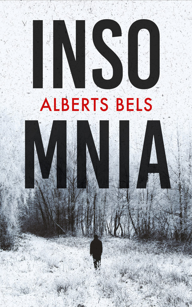 Book Review – 'Insomnia' by Alberts Bels