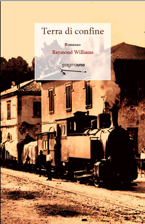 Raymond Williams' Masterful Classic 'Border Country' Appears in Italian