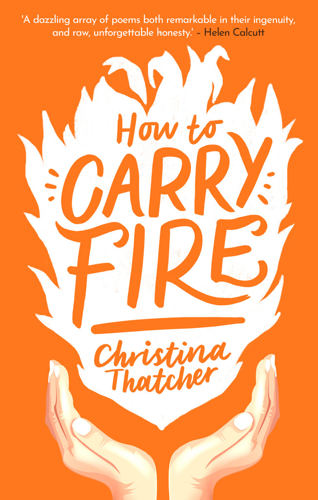 Poetry London reviews How to Carry Fire