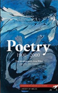 Poems from Library of Wales Poetry: 1900-2000 Selected for 2020 GCSE
