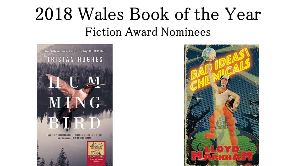 'Hummingbird' and 'Bad Ideas \ Chemicals' shortlisted for Wales Book of the Year