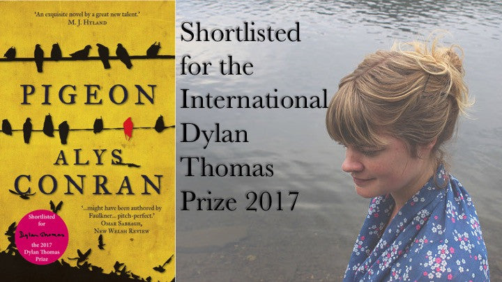 Pigeon Shortlisted for the International Dylan Thomas Prize 2017
