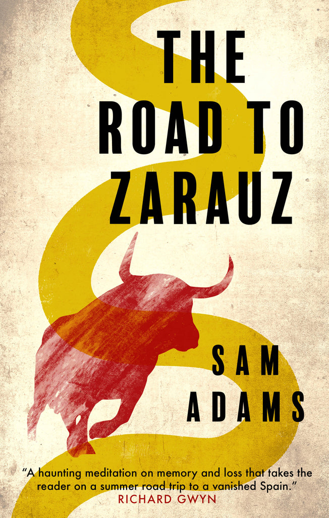 'The Road to Zarauz' is a 'tight, taut tale'