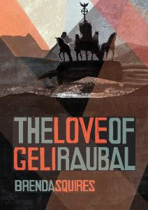 The Love of Geli Raubal