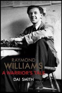 Raymond Williams: A Warrior's Tale