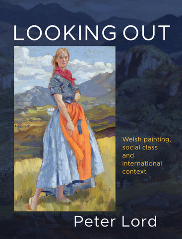 Looking Out: Welsh painting, social class and international context
