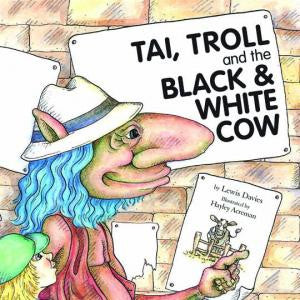 Tai, Troll and the Black and White Cow