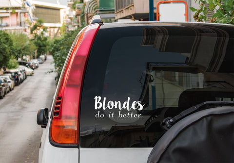 Blondes do it better - Vinyl decal
