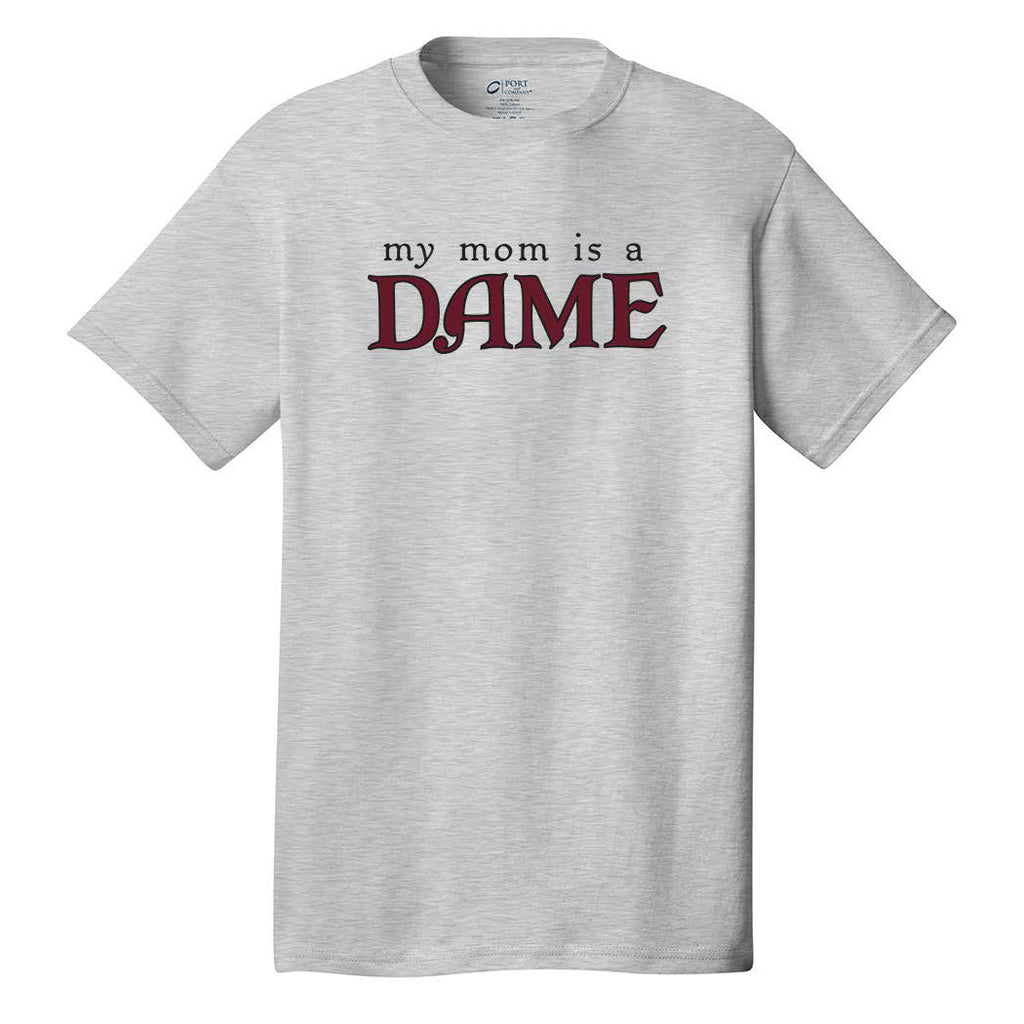 My ____ is a DAME - Adult Short Sleeve T-Shirt