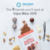 The 9 Trends You'll Spot at Expo West 2019