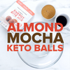 Almond Mocha Keto Energy Balls - Recipe Video
