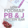 Low FODMAP PB&J Protein Bar Recipe Video