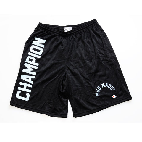 Mud Made® Champion Shorts