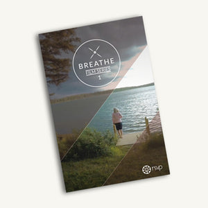 The Breathe Series