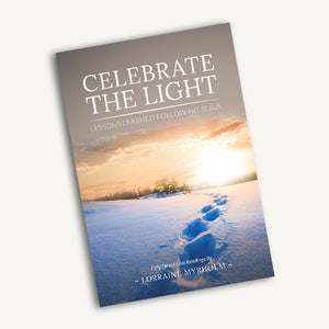 Celebrate the Light - 50th Anniversary Devotional Book by Lorraine Myrholm