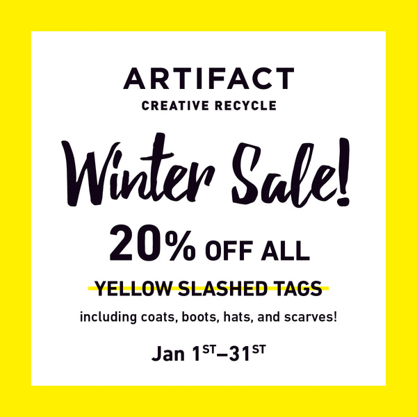 Winter Sale at Artifact Creative Recycle!