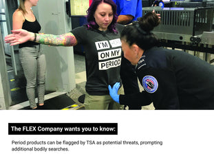 The Flex Company TSA Can Flag Your Menstrual Products | Help Us Make This Information Public