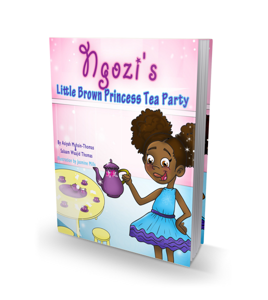 Ngozi's Little Brown Princess Tea Party - Children's Book