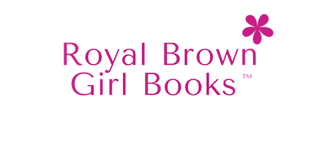 Royal Brown Girl Books