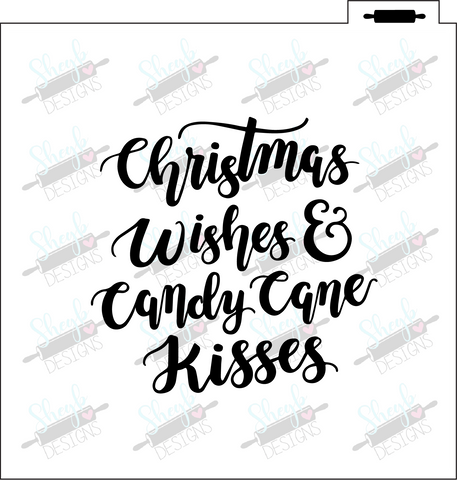 Christmas Wishes and Candy Cane Kisses Stencil