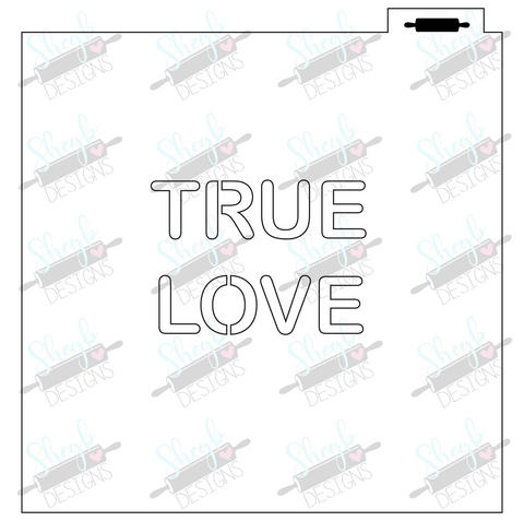 Conversation Heart True Love Stencil