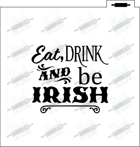 Eat Drink and Be Irish Stencil