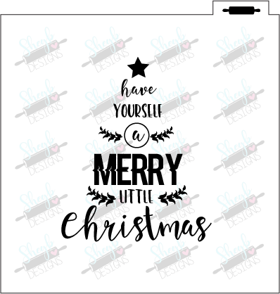 Have yourself a Merry Little Christmas Stencil