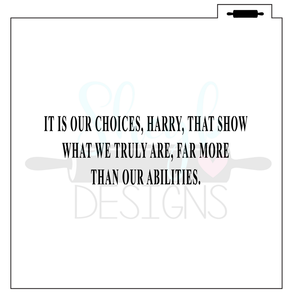 It's Our Choices Stencil