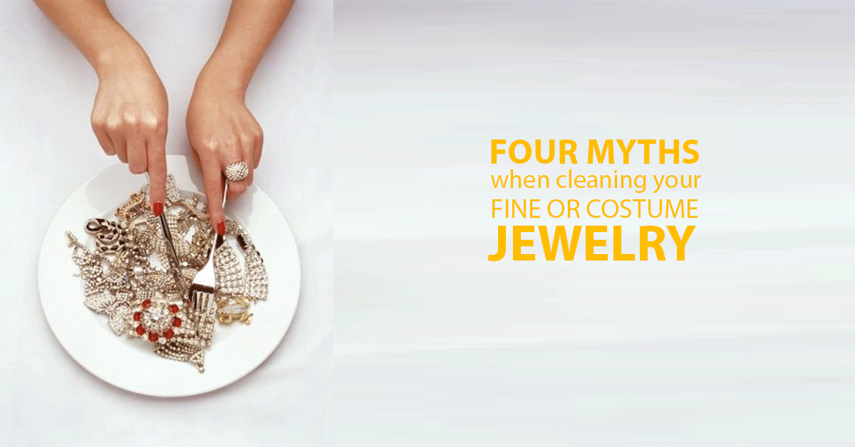 Four Popular Myths When Cleaning Jewelry