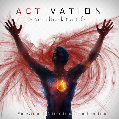 Activation: A Soundtrack for Life