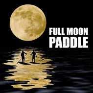 Full Moon Paddle Board Tour - OESPADDLEBOARDING