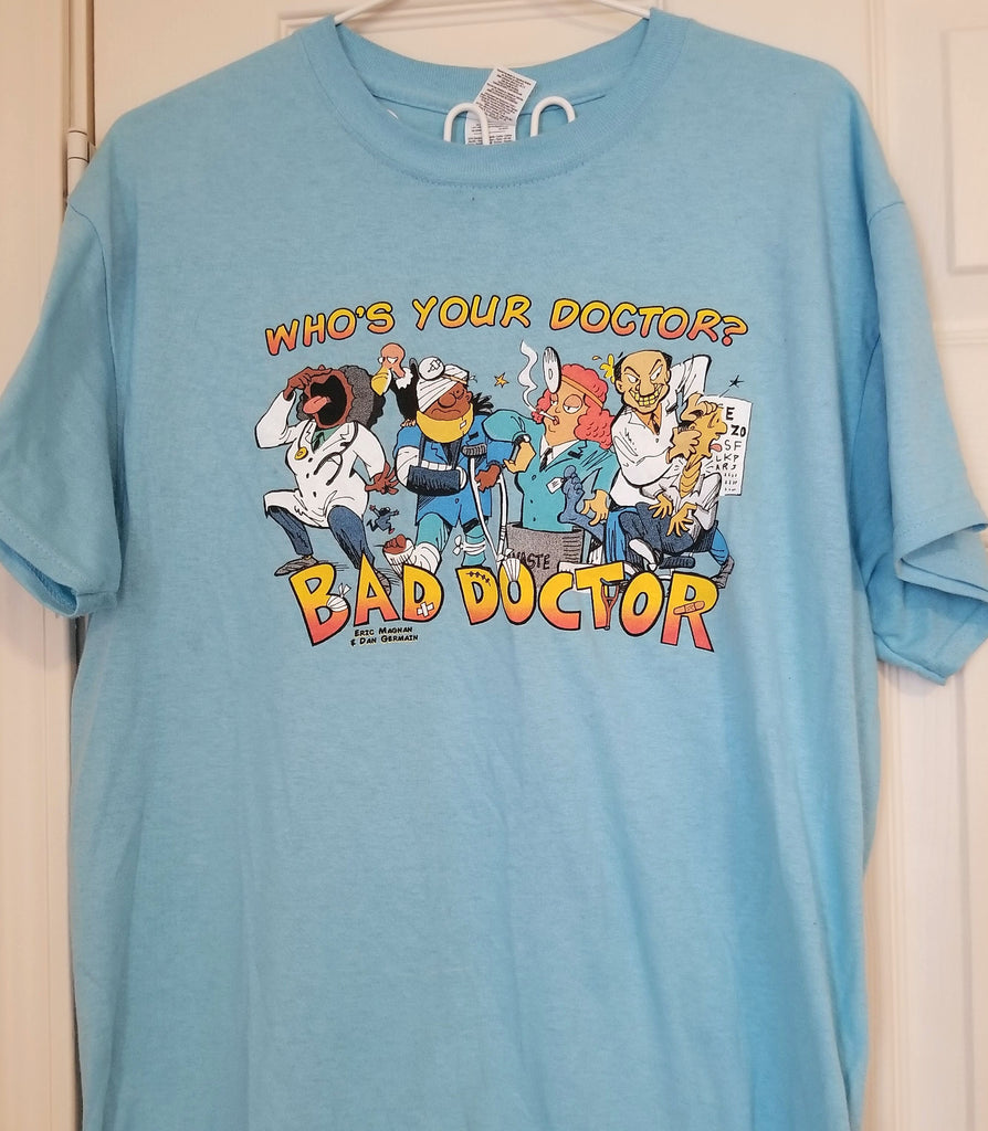 40499feea Bad Doctor T-Shirt. Double click for enlarge