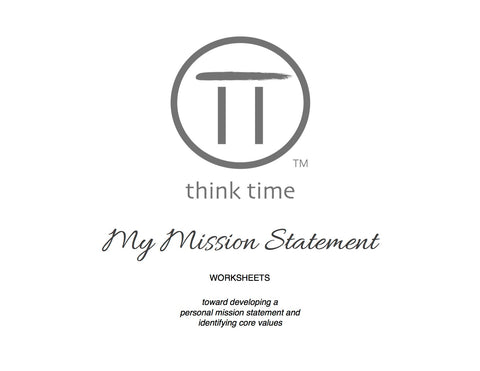 My Mission Statement and Core Values Worksheets (Download)