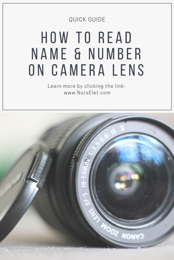 How To Read Name & Number On Camera Lens