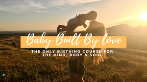 BABY Built By Love Course (Content Only)