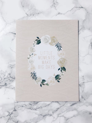 Little Moments Make Big Days- Greeting Cards